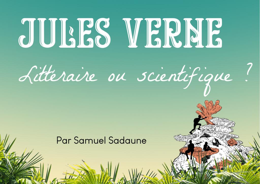 Jules Verne littéraire ou scientifique